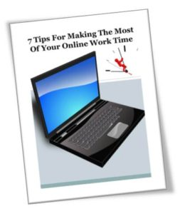 7 Tips For Making The Most Of Your Online Work Time ecover